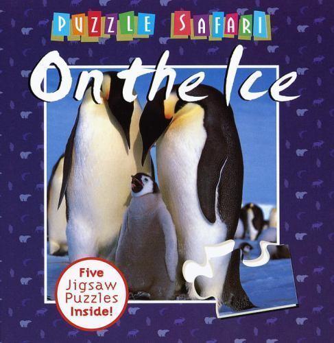 On the Ice (Puzzle Safari) Macmillan UK Hardcover Used - Good