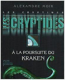 Les Cryptides, Tome 1 : A la poursuite du Kraken von Moi... | Buch | Zustand gut