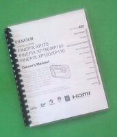 Fujifilm Xp100 Xp160 Xp170 Camera 150 Page Laser Printed Owners Manual Guide