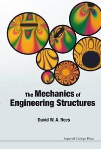 The-Mechanics-of-Engineering-Structures-by-David-W-A-Rees-9781783264087
