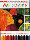 Wax Crayons by M.A. Comella (Paperback, 1996)