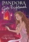 Pandora Gets Frightened by Carolyn Hennesy (Paperback / softback, 2014)