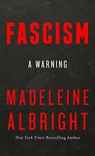 Fascism a Warning by Madeleine Albright Hardcover – April 10 2018