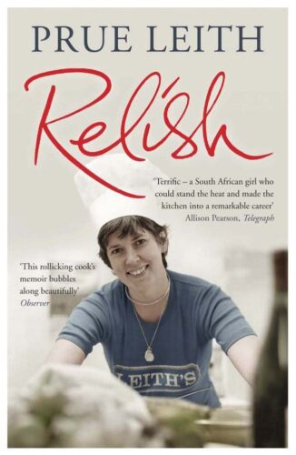 1 of 1 - Relish: My Life on a Plate by Leith, Prue