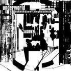 Dubnobasswithmyheadman [20th Anniversary Edition] by Underworld (CD, Oct-2014, Universal)