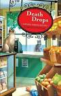 Death Drops: A Natural Remedies Mystery by Chrystle Fiedler (Paperback / softback, 2012)