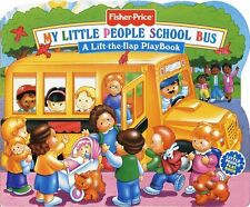My Little People School Bus : a Lift-the Flap Play