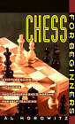 Chess for Beginners: A Picture Guide by Al Horowitz (Paperback, 1992)