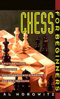 Chess for Beginners : A Picture Guide, Paperback by Horowitz, Al, Brand New, ...