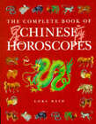 The Complete Book of Chinese Horoscopes by Lori Reid (Hardback, 1997)