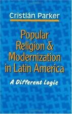 Popular Religion and Modernization in Latin America: A Different Logic