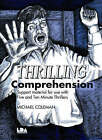 Thrilling Comprehension: Support Materials for Use with the 5 and 10 Minute Thrillers by Michael Coleman (Spiral bound, 1998)