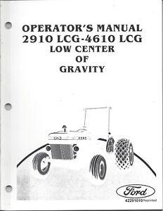 ford 2910 lcg 4610 lcg tractor operator manual 42291010 ebay rh ebay com manual for 2010 dodge caliber manual for 2010 malibu