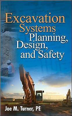 Excavation Systems Planning, Design, and Safety by Joe M. Turner (Hardback,...