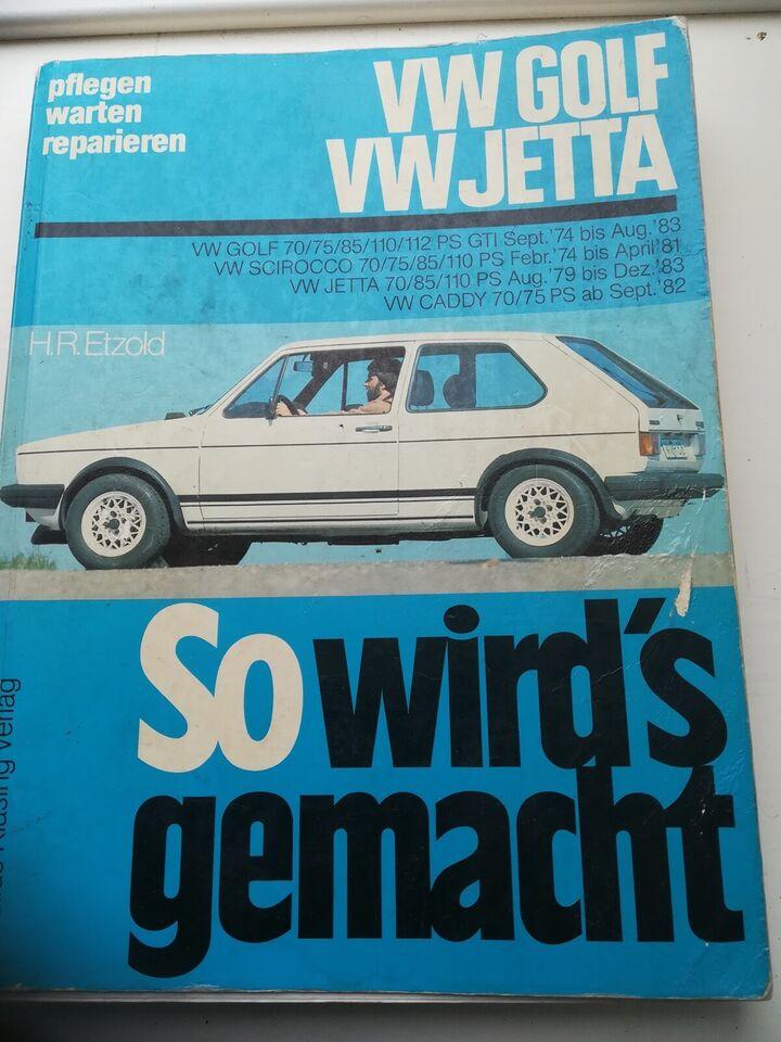 Reparationshåndbog VW Golf 1, So wirds gemacht