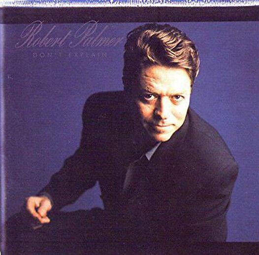 ROBERT PALMER DON'T EXPLAIN CD Album MINT/EX/MINT