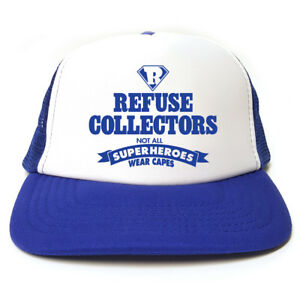 Refuse-Collector-Not-All-Superheroes-Wear-Capes-Hat-Funny-Trucker-Cap