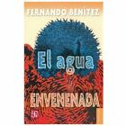 El Agua Envenenada by Fernando Benítez (1961, Paperback)