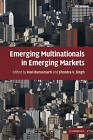 Emerging Multinationals in Emerging Markets by Cambridge University Press (Hardback, 2009)