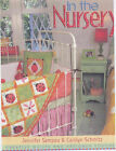 In the Nursery: Creative Quilts and Designer Touches by Carolyn Schmitz, Jennifer Sampou (Paperback, 2001)
