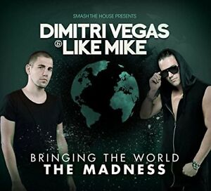 Dimitri-Vegas-and-Like-Mike-Bringing-The-World-The-Madness-CD