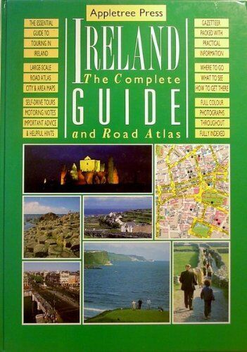 Ireland: the Complete Guide and Road Atlas,Hugh Oram- 9780862812072