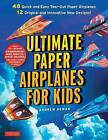 Ultimate Paper Airplanes for Kids: The Best Guide to Paper Airplanes by Andrew Dewar (Paperback, 2015)