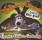 Gromit's Guide to Gardening by Penguin Books Ltd (Hardback, 2005)