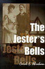 The Jester's Bells by Carol E Abraham (Paperback / softback, 2000)