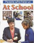 At School by Erica Burt (Paperback, 2001)