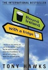 Round Ireland with a Fridge by Tony Hawks (2001, Paperback, Revised)