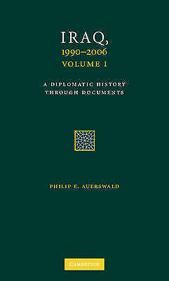 1 of 1 - USED (LN) Iraq, 1990-2006 3 Volume Set: A Diplomatic History Through Documents (