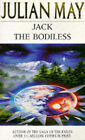 Jack the Bodiless by Julian May (Paperback, 1993)