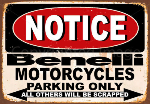 NOTICE BENELLI MOTORCYCLES PARKING METAL TIN SIGN POSTER WALL PLAQUE