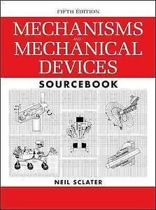 Mechanisms-and-Mechanical-Devices-Sourcebook-Hardcover-by-Sclater-Neil-Bra