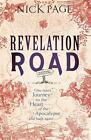 Revelation Road von Nick Page (2015, Taschenbuch)