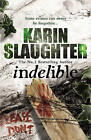 Indelible: (Grant County series 4) by Karin Slaughter (Paperback, 2011)