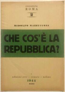 RSI-CHE-COS-E-LA-REPUBBLICA-R-Mazzucconi-libro-Edizioni-ERRE-1944
