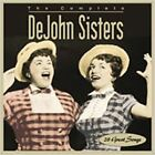 The Complete DeJohn Sisters by De John Sisters (CD, Mar-2006, Collectables)