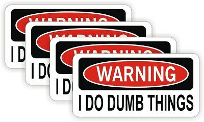 4x I Do Dumb Things Hard Hat Stickers Decals Funny Dirt Bike Motorcycle Helmets