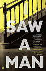 I Saw a Man by Owen Sheers (Paperback, 2015)