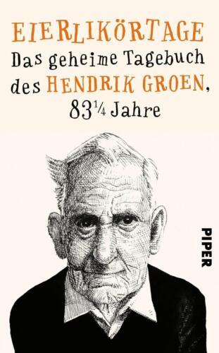 1 von 1 - Eierlikörtage von Hendrik Groen (2016, Gebundene Ausgabe)