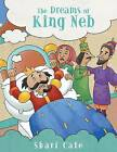 The Dreams of King NEB by Shari Cate (Paperback / softback, 2013)