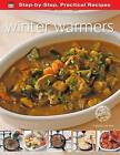 Step-by-Step Practical Recipes: Winter Warmers by Flame Tree Publishing (Paperback, 2013)