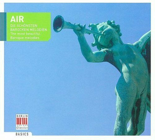 AIR: THE MOST BEAUTIFUL BAROQUE MELODIES NEW CD