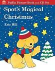 Spot's Magical Christmas by Eric Hill (Mixed media product, 2005)