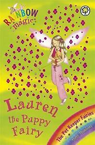 """AS NEW"" Lauren The Puppy Fairy: The Pet Keeper Fairies Book 4 (Rainbow Magic),"