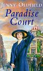 Paradise Court by Jenny Oldfield (Paperback, 1995)