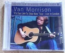 VAN MORRISON Live in London It's Too Late To Stop Now SOUTH AFRICA Cat# REVCD601
