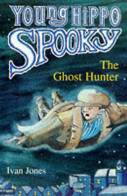 1 of 1 - The Ghost Hunter (Young Hippo Spooky), Jones, Ivan, New Book
